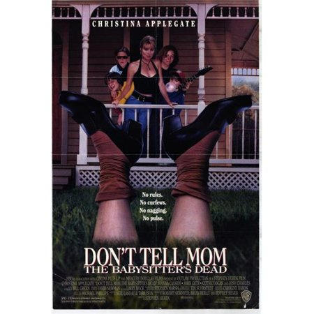 Posterazzi MOVEH6342 DonT Tell Mom the Babysitters Dead Movie Poster - 27 x 40