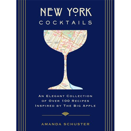 New York Cocktails : An Elegant Collection of over 100 Recipes Inspired by the Big - Halloween Inspired Cocktails