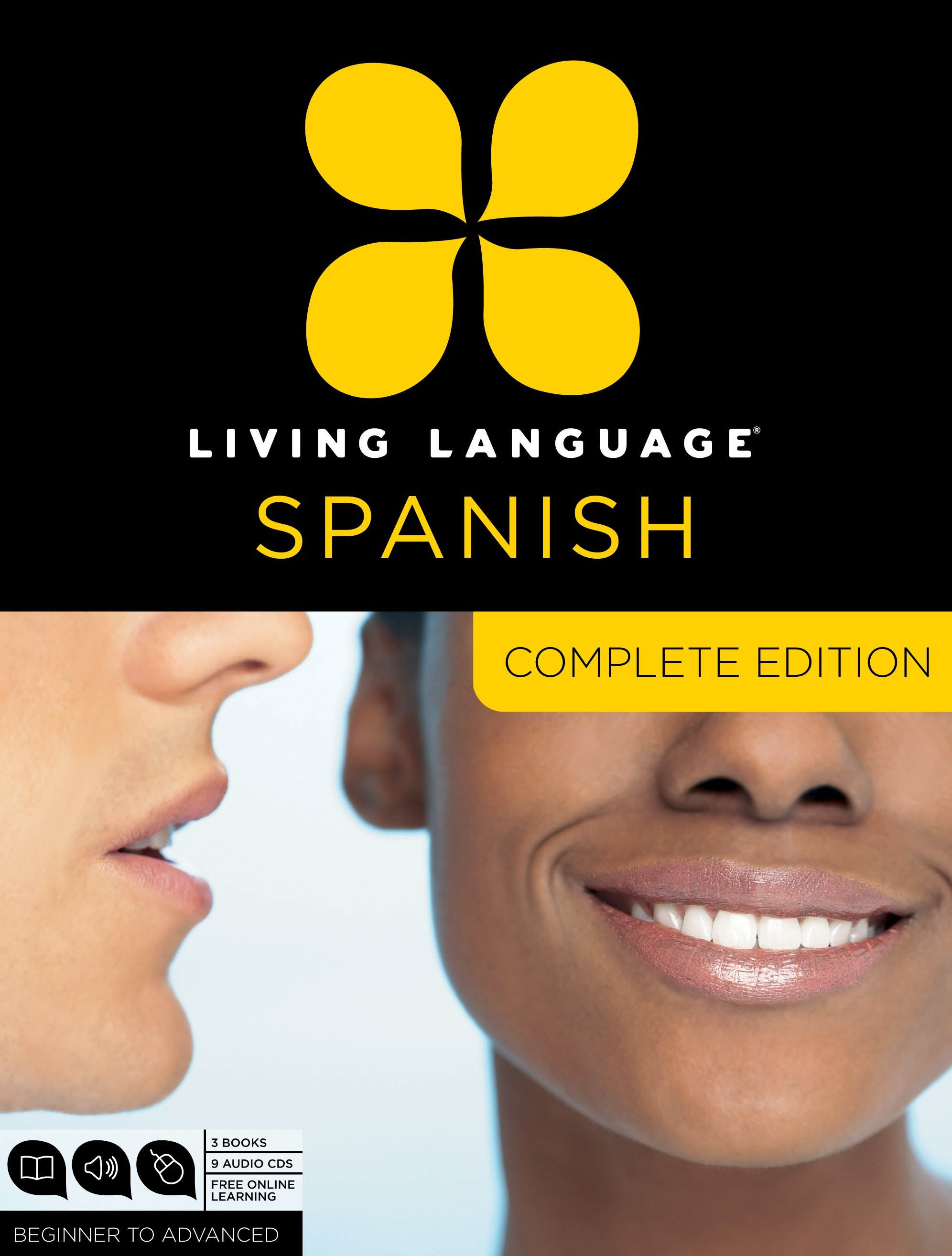 Living Language Spanish, Complete Edition : Beginner through advanced  course, including 3 coursebooks, 9 audio CDs, and free online learning