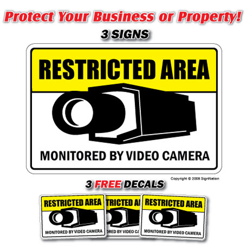 RESTRICTED AREA 3 Signs & 3 Free Decals security camera