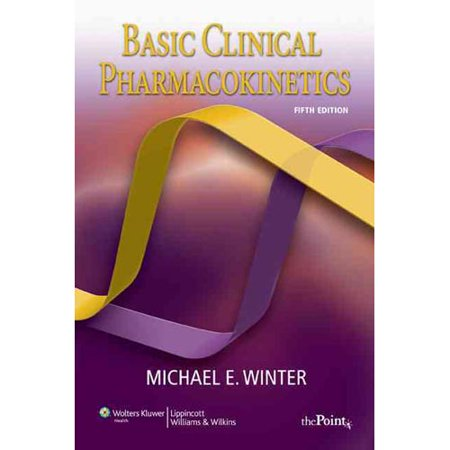 Basic Clinical Pharmacokinetics by