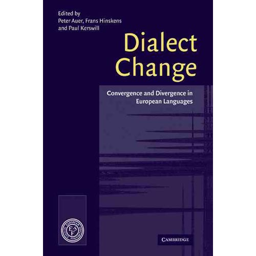 Dialect Change : Convergence and Divergence in European Languages
