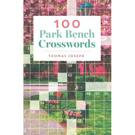 100 Park Bench Crosswords (Parks Benches Magazine)