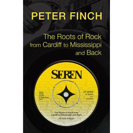 Roots of Rock, from Cardiff to Mississippi and Back - eBook