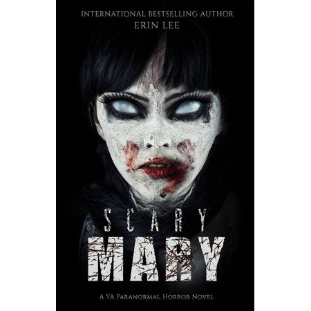 Scary Mary - eBook - Scary Mary Story