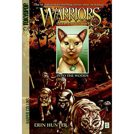 Warriors: Tigerstar and Sasha #1: Into the Woods ()