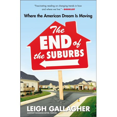 The End of the Suburbs - eBook