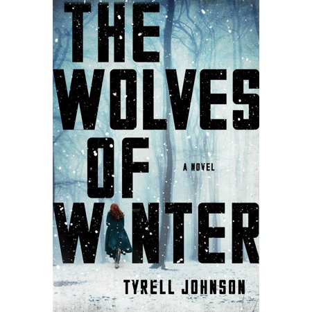 The Wolves of Winter : A Novel (The Wolves Of London)