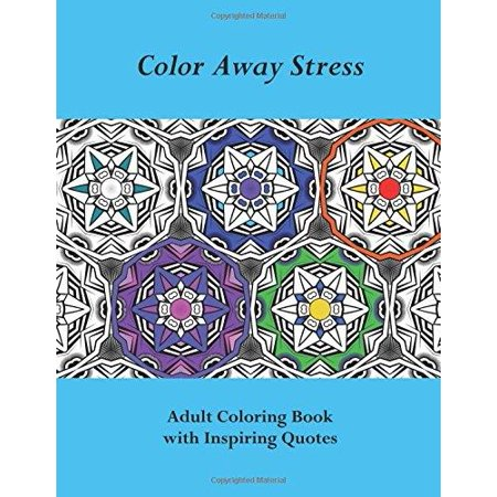 Color Away Stress Adult Coloring Book With Inspiring