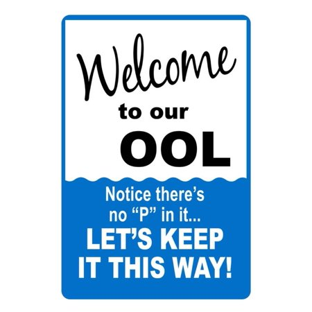 Art Welcome Sign - Welcome to our Ool No P Sign Art Print Poster - 13x19