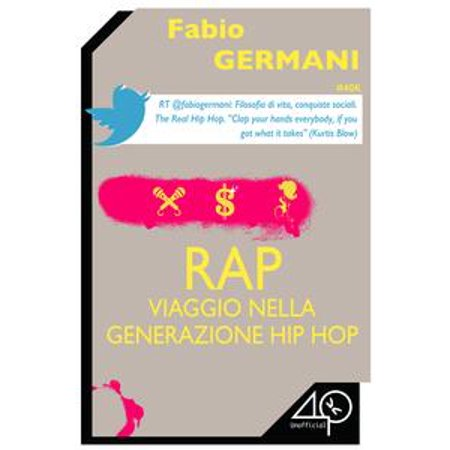 RAP. Viaggio nella generazione hip hop - eBook