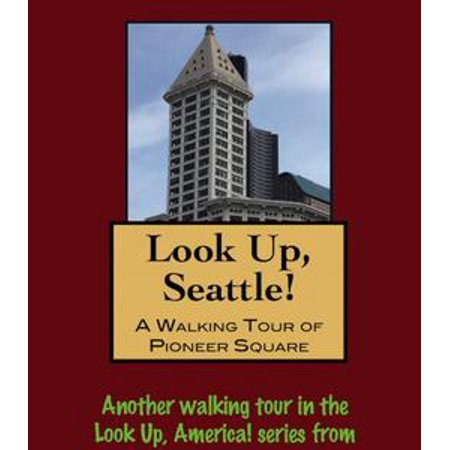 Pioneer Square Halloween (Look Up, Seattle! A Walking Tour of Pioneer Square -)