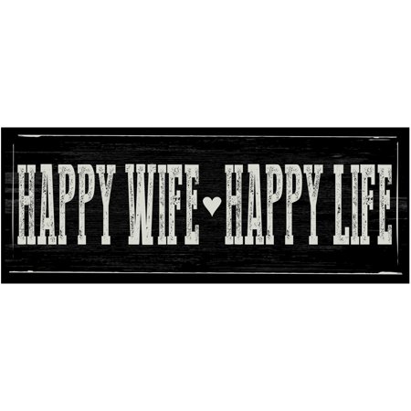 Happy Wife Happy Life Metal - Happy Anniversary Signs