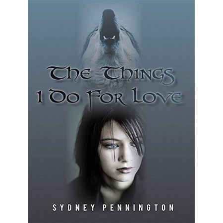 The Things I Do for Love - eBook (The Things I Do For Love)
