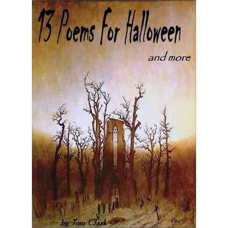 Halloween Slam Poem (13 Poems for Halloween and more -)