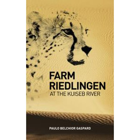 Farm Riedlingen at the Kuiseb River - eBook