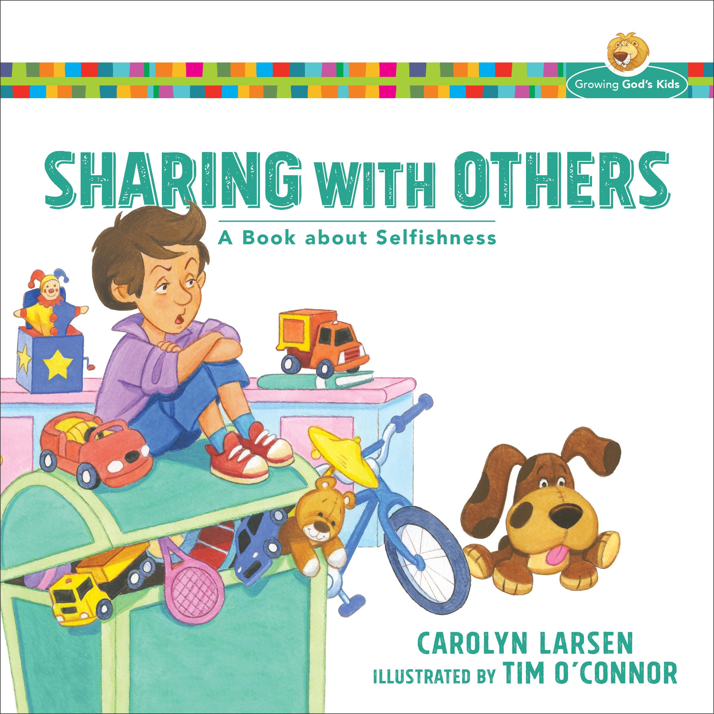 Sharing with Others : A Book about Selfishness