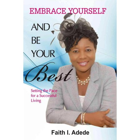 Embrace Yourself and Be Your Best - eBook