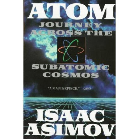 Atom  Journey Across The Subatomic Cosmos