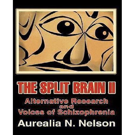 The Split Brain II: Alternative Research and Voices of Schizophrenia - image 1 of 1