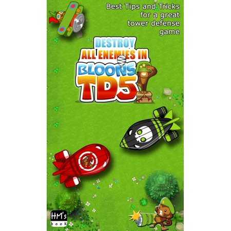 Destroy all enemies in Bloons TD 5 - eBook