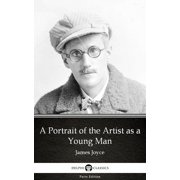 A Portrait of the Artist as a Young Man by James Joyce (Illustrated) - eBook