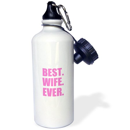 3dRose Best Wife Ever - pink text anniversary valentines day gift for her, Sports Water Bottle,