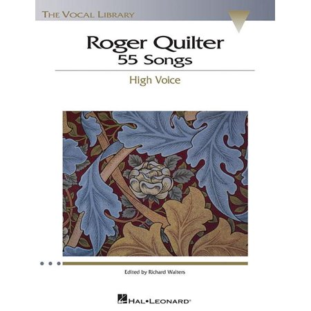 - Vocal Library: Roger Quilter: 55 Songs: High Voice the Vocal Library (Paperback)
