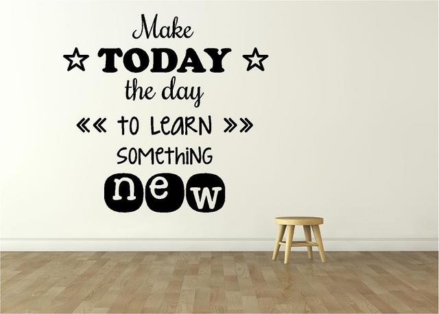 "Education Wall Lettering - ""Make Today the Day to Learn Something New"" 