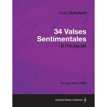 34 Valses Sentimentales - D.779 (Op.50) - For Solo Piano (1825) - (Ravel La Valse Piano Solo Sheet Music)