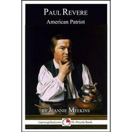 Paul Revere: American Patriot; A 15-Minute Biography - eBook - Paul Revere Costumes