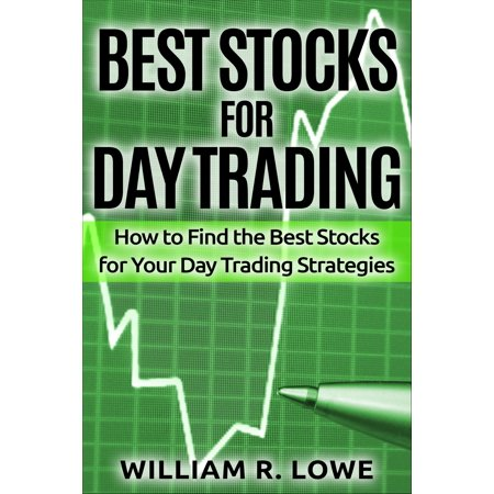 Best Stocks for Day Trading: How to Find the Best Stocks for Your Day Trading Strategy -