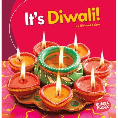 - It's Diwali!