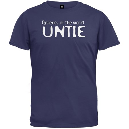 Dyslexics Of The World Untie T-Shirt (Dyslexics Of The World Untie T Shirt)