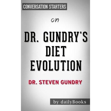 Dr. Gundry's Diet Evolution by Dr. Steven Gundry | Conversation Starters -