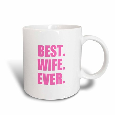 3dRose Best Wife Ever - pink text anniversary valentines day gift for her, Ceramic Mug,