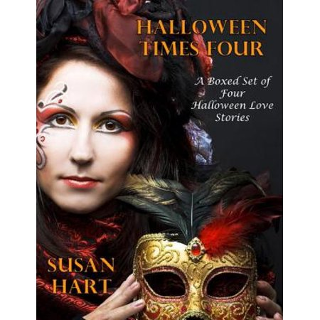Halloween Times Four – a Boxed Set of Four Halloween Love Stories - eBook (Set Times Escape Halloween 2017)