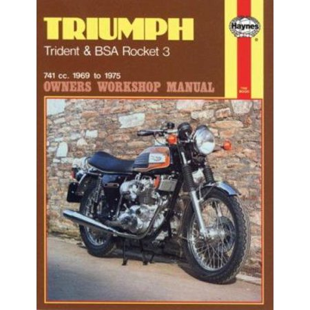 Triumph Trident and BSA Rocket 3 Owners Workshop Manual, No. 136: '69-'75