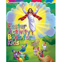Easter Activity Book for Kids: The Story of Easter Bible Coloring Book with Dot to Dot, Maze, and Word Search Puzzles - (The Perfect Easter Basket Stuffers - Filler, Crafts, Toys, Gifts, Games)
