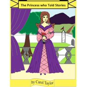 The Princess Who Told Stories - eBook