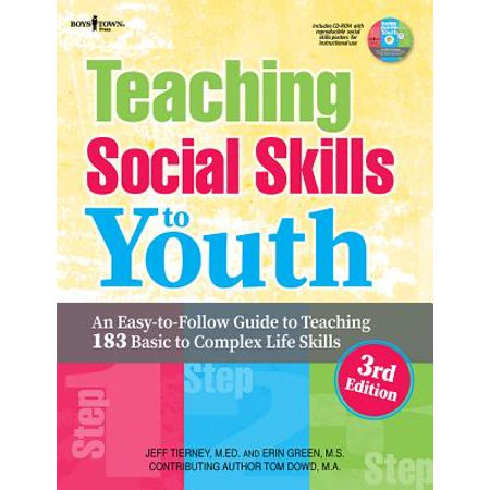 Teaching Social Skills to Youth, 3rd Ed. : An Easy-To-Follow Guide to Teaching 183 Basic to Complex Life