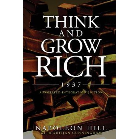 Think and Grow Rich 1937 : The Original 1937 Classic Edition of the Manuscript, Updated Into a Workbook for Kids Teens and Women, This Action Pack Has the Complete Legacy of Text Unedited, (The Think And Grow Rich Action Pack)