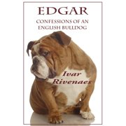 Edgar: Confessions of an English Bulldog - eBook