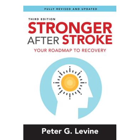 Stronger After Stroke, Third Edition - eBook