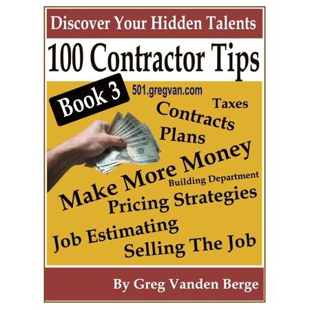 3 Rail Contractor - 100 Tips For Contractors: Book 3 - eBook