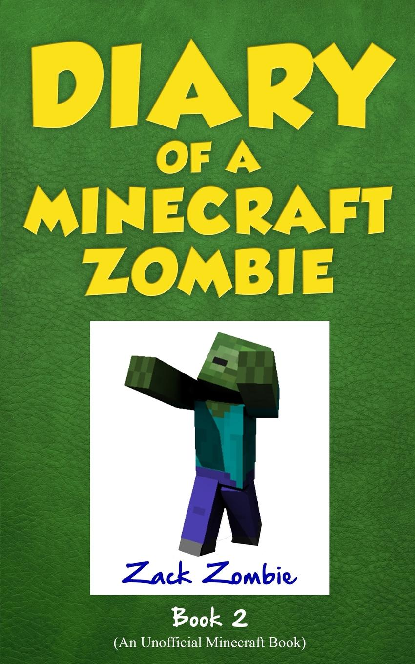 Diary of a Minecraft Zombie Book 2: Bullies and Buddies (Paperback) by Lightning Source Inc