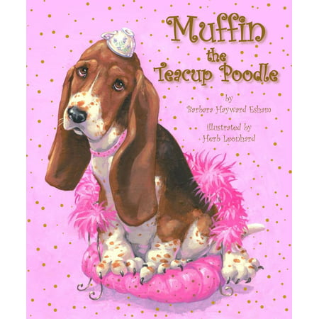 Muffin the Teacup Poodle - eBook