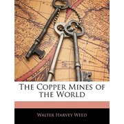 The Copper Mines of the World