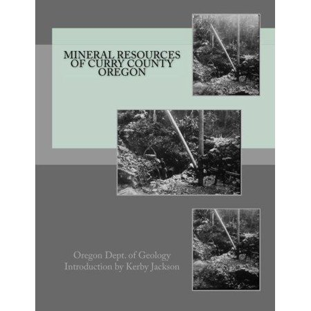 Mineral Resources Of Curry County Oregon