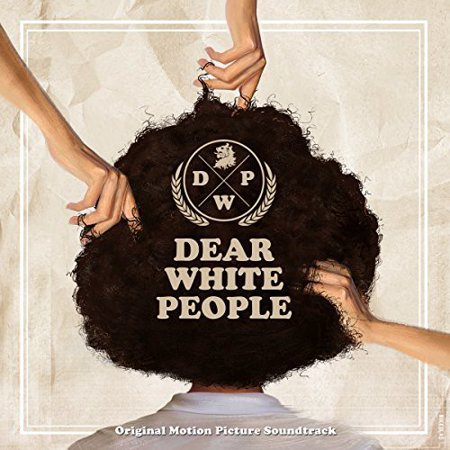 Dear White People Soundtrack